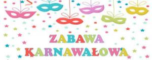 Ostatki- Zabawa karnawałowa 2018r